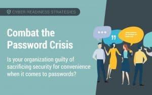 combat the password crisis
