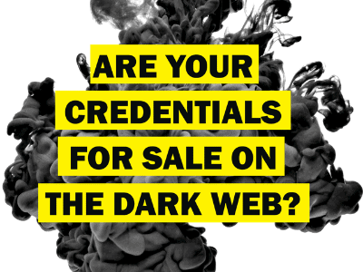 Are your credentials for sale on the dark web?